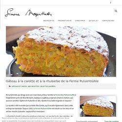 Gâteau à la carotte et à la rhubarbe de la Ferme Pulvermühle