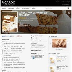 Gâteau aux carottes (le meilleur) Recettes