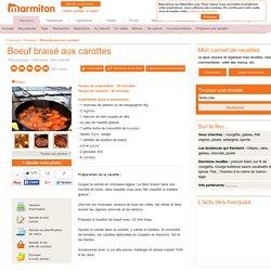 Boeuf braisé aux carottes : Recette de Boeuf braisé aux carottes