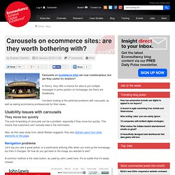 Carousels on ecommerce sites: are they worth bothering with?