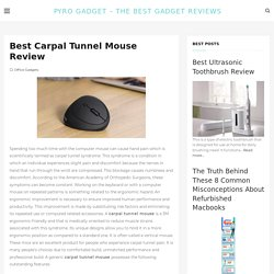 Best Carpal Tunnel Mouse Review - Pyro Gadget - The Best Gadget Reviews