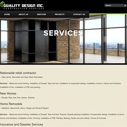 Quality Design Inc. Provides Disaster, New Homes & Remodeling Services
