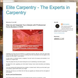 Elite Carpentry - The Experts in Carpentry: Step Up and Upgrade Your Lifestyle with Professional Home Builders in NSW