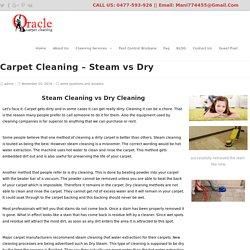 Carpet Cleaning - Steam vs Dry