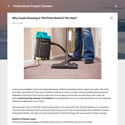Why Carpet Cleaning is The Prime Need of The Hour?