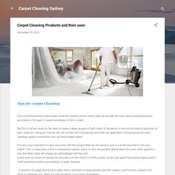 Carpet Cleaning Products and their uses