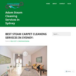Best Steam Carpet Cleaning Services in Sydney: