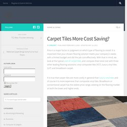 Carpet Tiles More Cost Saving? - Dreamedia Net : Today's Articles