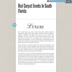Luxury Guide On Miami Events Tumblr