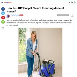 How has DIY Carpet Steam Cleaning done at House?