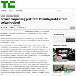 French carpooling platform Comuto profits from volcanic cloud