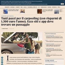 Tutti pazzi per il carpooling (con risparmi di 1.300 euro l'anno). Ecco siti e app dove trovare un passaggio