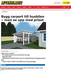 Carport - Priser och guide till hur du bygger ett garage.