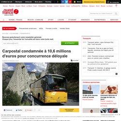 Carpostal condamnée à 10,6 millions d'euros pour concurrence déloyale