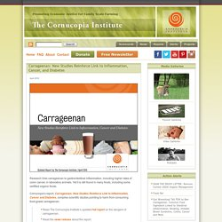 Carrageenan: New Studies Reinforce Link to Inflammation, Cancer, and Diabetes
