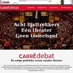 Carré-debat - De enige politieke arena zonder theater