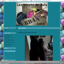 Carré magique - Les tricots de Julie