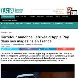 Carrefour annonce l'arrivée d'Apple Pay...