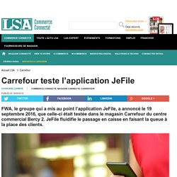 Carrefour teste l'application JeFile