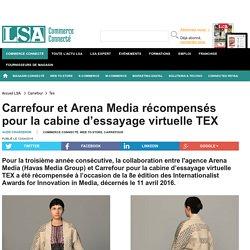 Carrefour et Arena Media récompensés pour la...