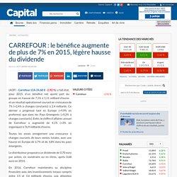 CARREFOUR : le bénéfice augmente de plus de 7% en 2015, légère hausse du dividende