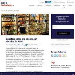 Carrefour passe à la caisse pour violation du RGPD