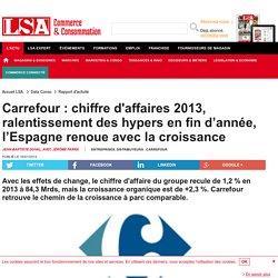 Carrefour : chiffre d'affaires 2013,...