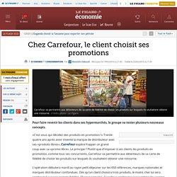 Chez Carrefour, le client choisit ses promotions