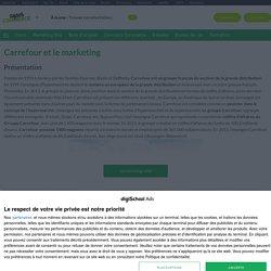 Carrefour : Etudes, Analyses Marketing et Communication de Carrefour