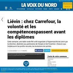 Liévin : chez Carrefour, la volonté et les compétencespassent avant les diplômes
