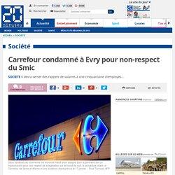 Carrefour condamné à Evry pour non-respect du Smic