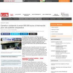 Carrefour condamné à verser 800.000 euros à...