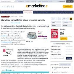 Carrefour conseille les futurs et jeunes parents