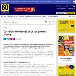 Carrefour condamné pour ses promos bidons