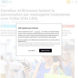 Carrefour et Bricoman testent la conversation...