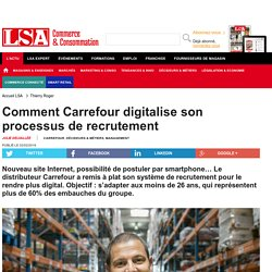 Comment Carrefour digitalise son processus de...