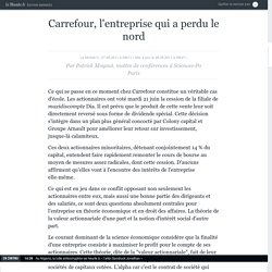 Carrefour, l'entreprise qui a perdu le nord