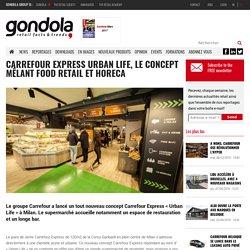 Carrefour Express Urban Life, le concept mêlant food retail et horeca