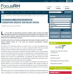Carrefour dresse son bilan social - Mobilité interne - Fidelisation des salariés - Focus RH