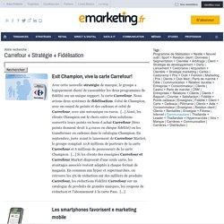 Carrefour + Stratégie + Fidélisation