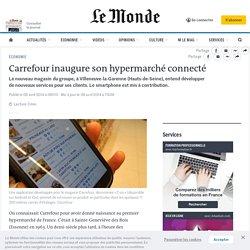 Carrefour inaugure son hypermarché connecté