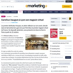 Carrefour inaugure à Lyon son magasin virtuel