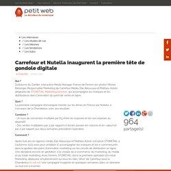 Carrefour et Nutella inaugurent la première tête de gondole digitale
