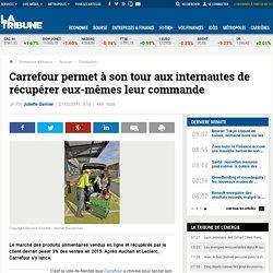 Carrefour permet à son tour aux internautes de récupérer eux-mêmes leur commande