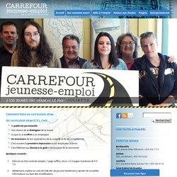 Carrefour Jeunesse-Emploi » C.V.