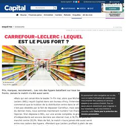 Carrefour-Leclerc : lequel est le plus fort