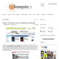 Exclu : Carrefour ouvre sa librairie numérique