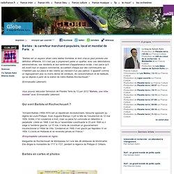 Barbès : le carrefour marchand populaire, local et mondial de Paris - Globe