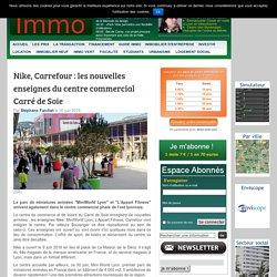 Nike, Carrefour : les nouvelles enseignes du centre commercial Carré de Soie