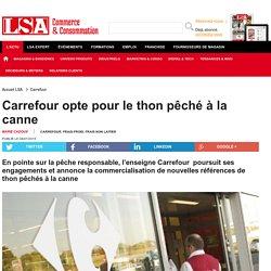 Carrefour opte pour le thon pêché à la canne